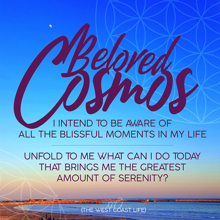 I Intend to be Aware of the Blissful Moments in my Life