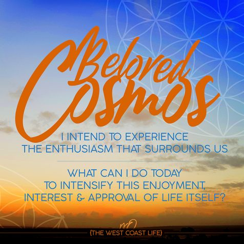 I Intend to Experience the Enthusiasm that Surrounds Us