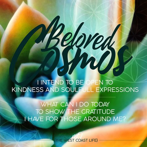 I Intend to be open to Kindness and Soulfull Expressions