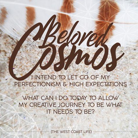 I Intend to Let go of my Perfectionism & High Expectations